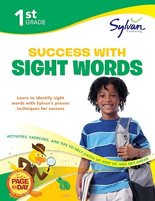 1st Grade Success with Sight Words By Sylvan Learning (COR)